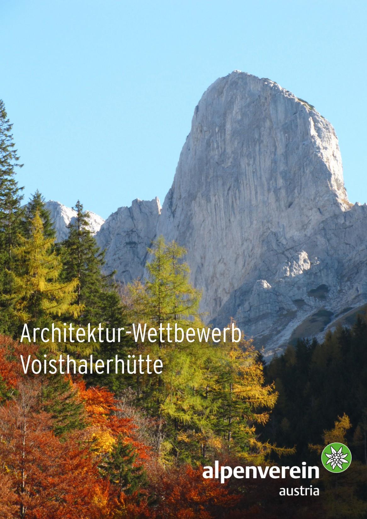 Architekturwettbewerb Voisthalerhütte