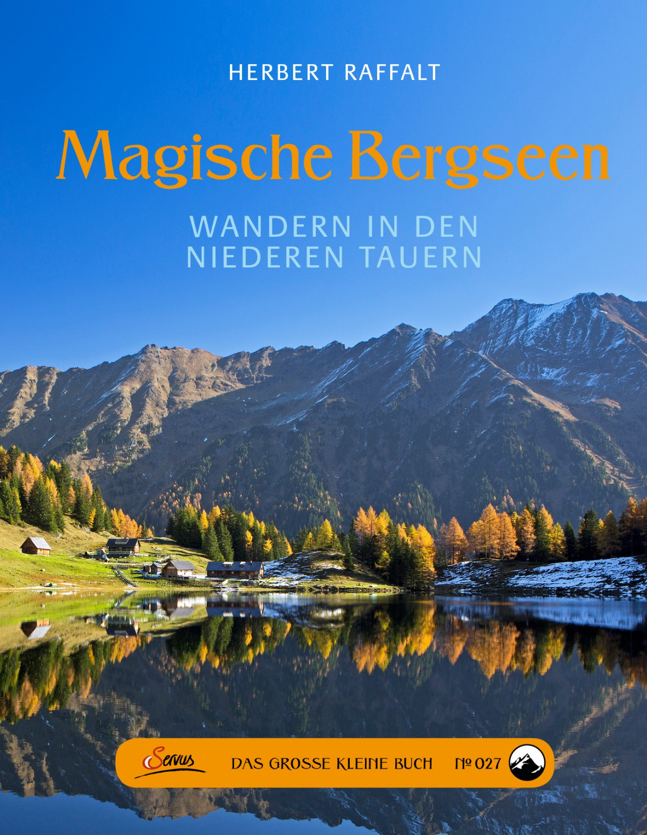 Magische Bergseen - Wandern in den Niederen Tauern