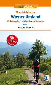 Mountainbiken im Wiener Umland - Band 2