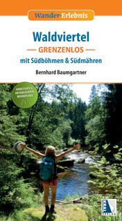Waldviertel grenzenlos - mit Südböhmen & Südmähren