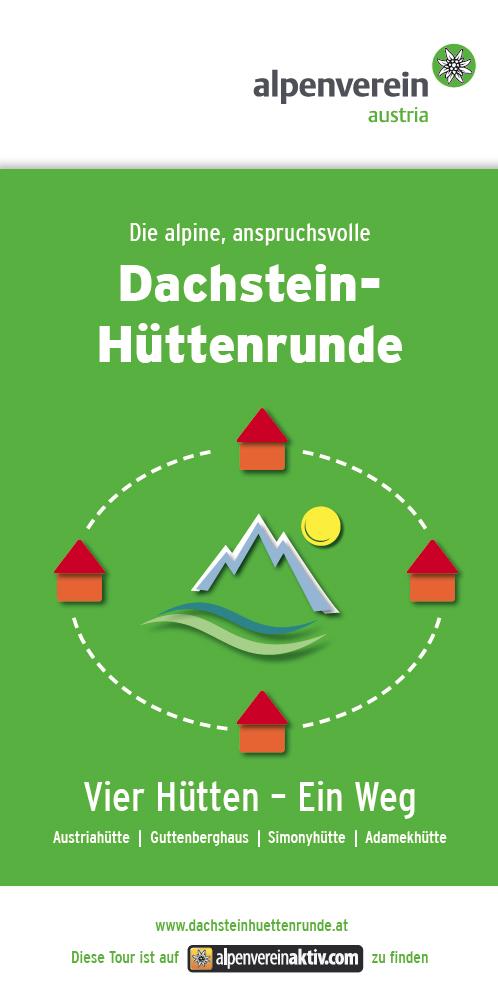 Die alpine, anspruchsvolle Dachstein-Hüttenrunde
