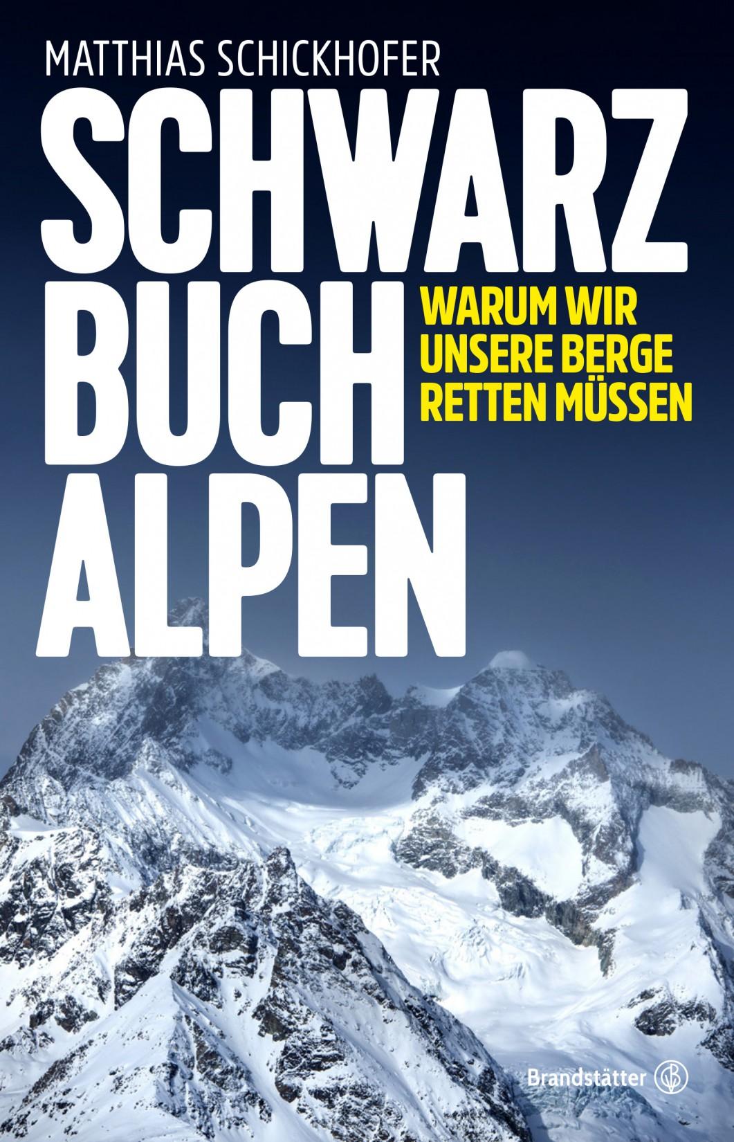 Schwarzbuch Alpen Bucherscheinung