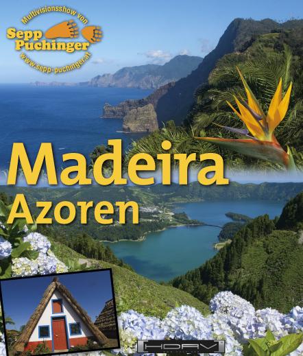 Afrikas Bergwelt und Madeira/Azoren