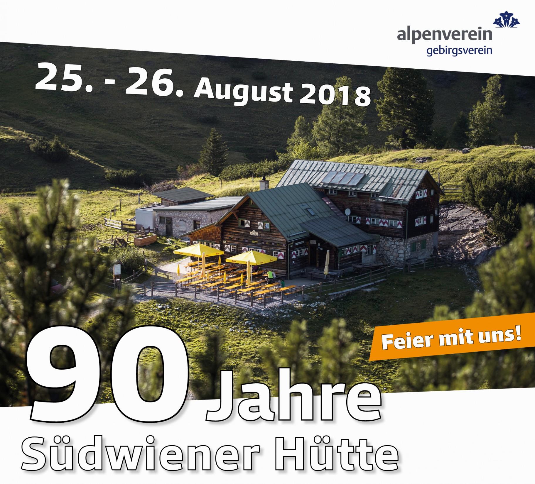 Feier mit uns 90 Jahre Südwiener Hütte