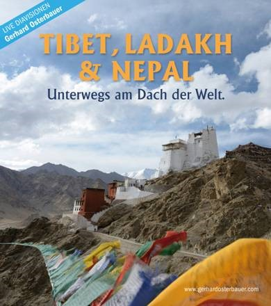 TIBET, LADAKH & NEPAL - Unterwegs am Dach der Welt