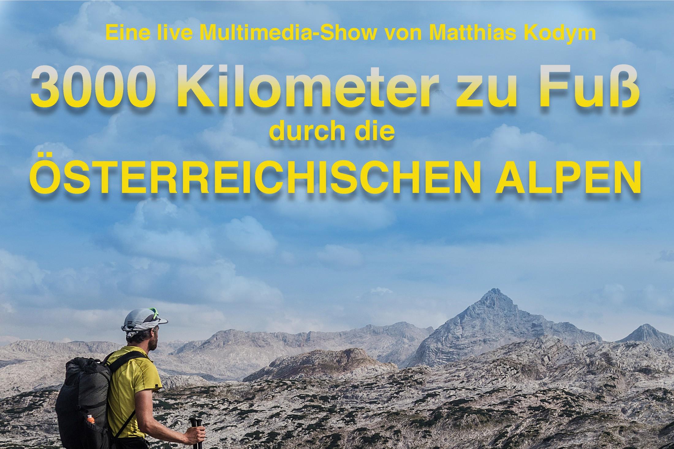 3000 Kilometer zu Fuß durch die österreichischen Alpen